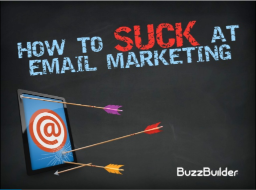 how to suck at email marketing